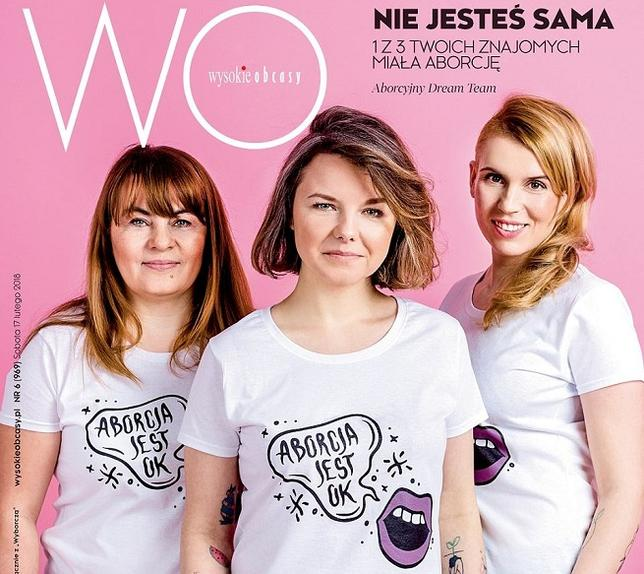 """Abortion is ok"", members of the Abortion dream team featured on the cover of Wysokie Obcasy in 2018. Source: Wysokie Obcasy"
